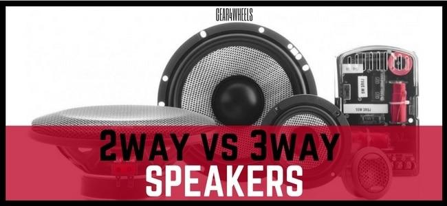 2 way VS 3 way speakers
