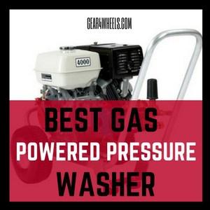 BEST GAS POWERED PRESSURE WASHER