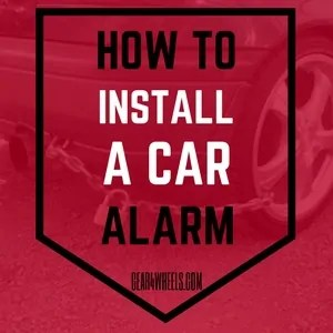 How to install a car alarm