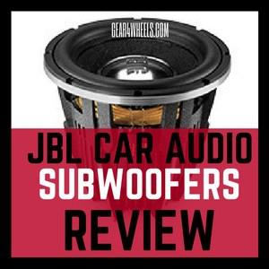 JBL CAR AUDIO SUBWOOFERS REVIEW