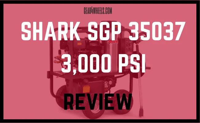 SHARK SGP 353037 3,000 PSI REVIEW