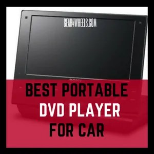 BEST PORTABLE DVD PLAYER FOR CAR