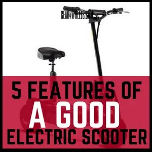 What to look for on a good electric scooter