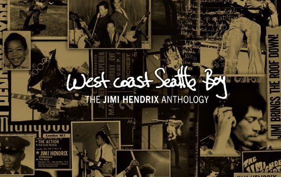 West Coast Seattle Boy   The Jimi Hendrix Anthology 1