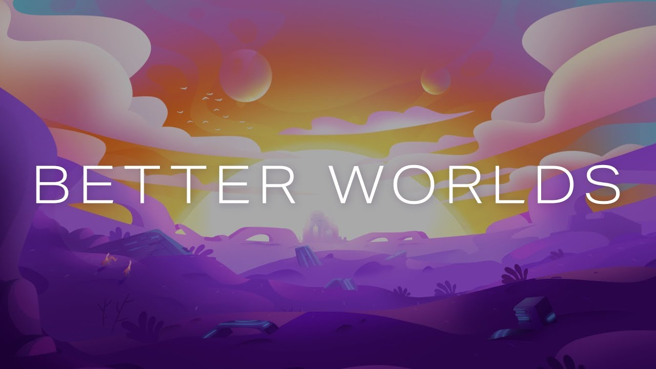 Better Worlds: Hopeful Science Fiction Shorts 16