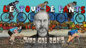 Video: Le Tour de Pants with Ali Selim 24