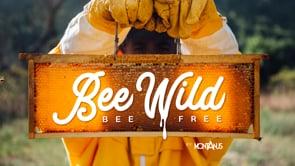 BEE WILD BEE FREE