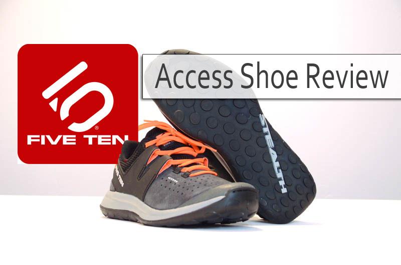 Five Ten - Access Shoe Review - Featured