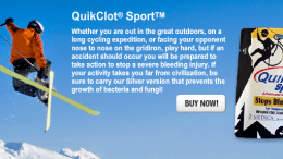 Keep QuikClot on Hand, and You May Save a Life
