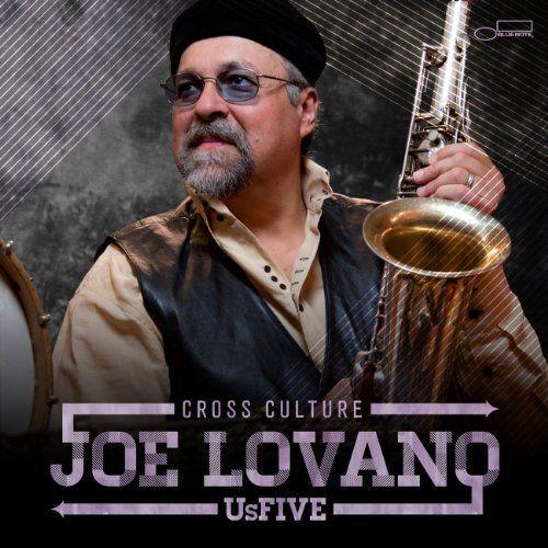 Joe Lovano Us Five 'Cross Culture' Music Review