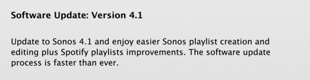 Sonos Controller Updated to Version 4.1 - Tweaks and Improvements You'll Appreciate  Sonos Controller Updated to Version 4.1 - Tweaks and Improvements You'll Appreciate  Sonos Controller Updated to Version 4.1 - Tweaks and Improvements You'll Appreciate  Sonos Controller Updated to Version 4.1 - Tweaks and Improvements You'll Appreciate