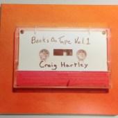 Craig Hartley - Books on Tape Vol 1