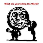 WhatAreYouTellingTheWorld
