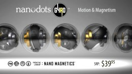 Nanodots GYRO are Safe Magnetic Toys for the Kid in All of Us