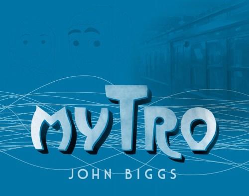 John Bigg's Novel Mytro Finds Funding via IndieGoGo