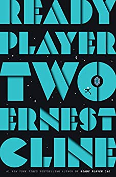 Are You Ready to Read Ready Player Two? A Book Review
