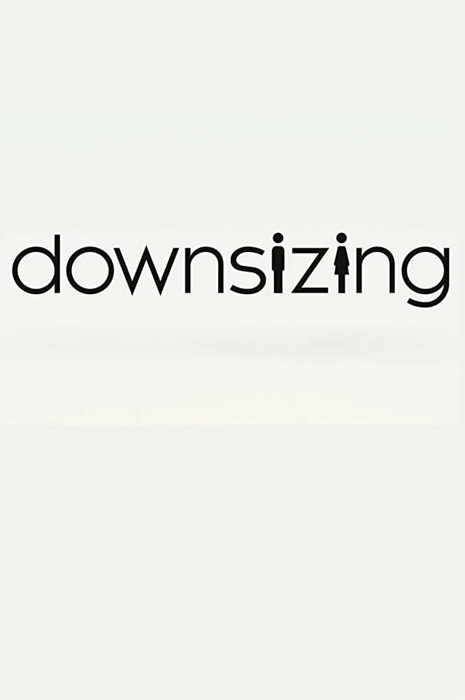 "Downsizing: The 2017 Version of ""Honey, I Shrunk the Kids"""