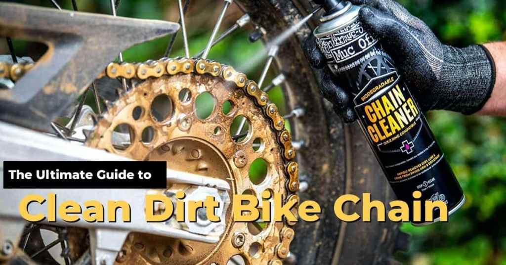 how to clean dirt bike chain