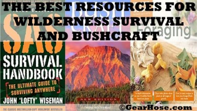 BEST RESOURCES FOR WILDERNESS SURVIVAL AND BUSHCRAFT