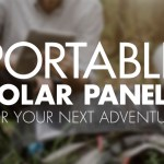 10 Portable Solar Panels for Your Next Adventure