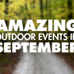 10 Amazing Outdoor Events in September