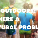 Does the Outdoors Have a Cultural Problem?