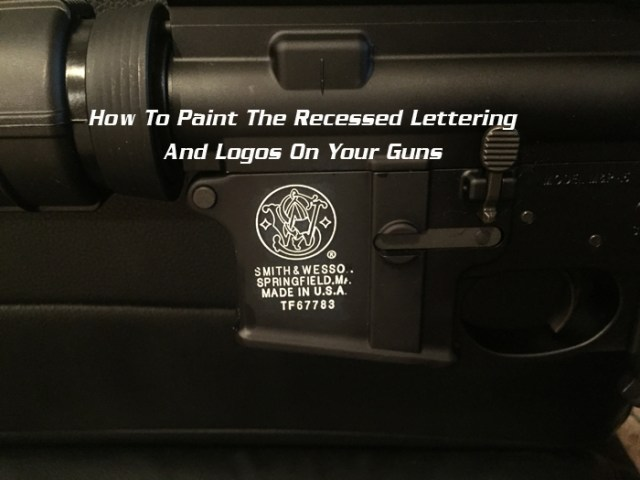 How to paint the lettering on your guns