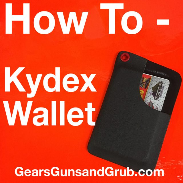 How to Make a Kydex Wallet