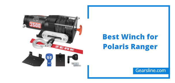 Best Winch for Polaris Ranger
