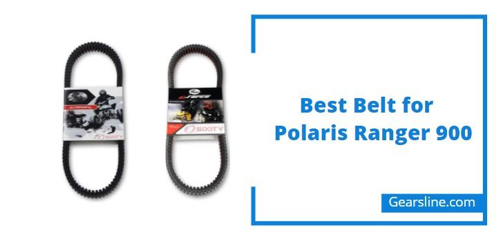 Best Belt for Polaris Ranger 900 xp