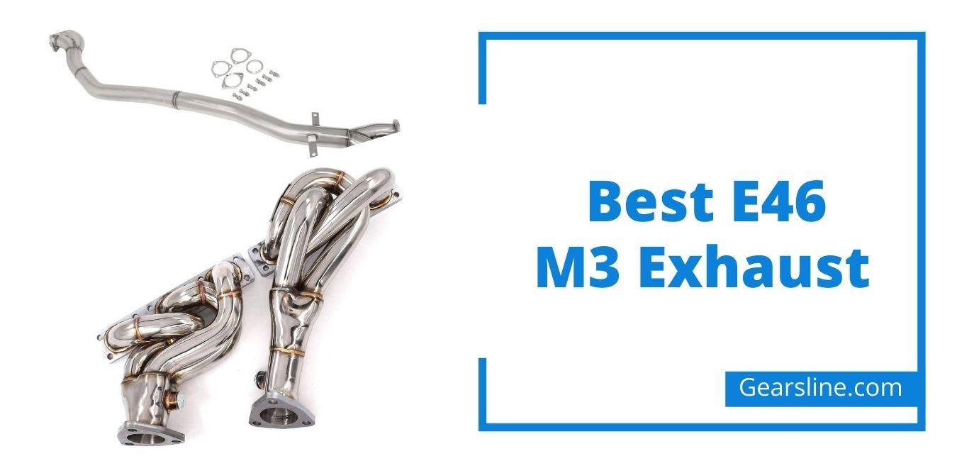 Best E46 M3 Exhaust