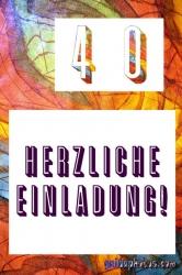 40 Geburtstag: Einladungskarten kostenlos