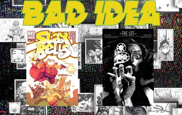 Bad Idea July 2021 solicitations