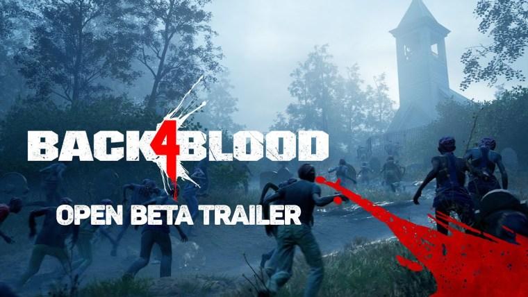 Back 4 Blood Open Beta Trailer