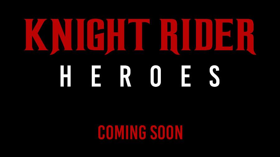 Knight Rider Heroes, il ritorno di Supercar