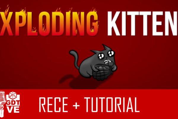 GDT Live – Exploding Kittens