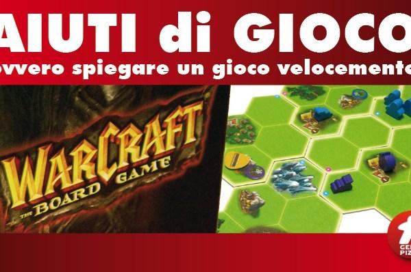 Aiuti di Gioco: Warcraft the Boardgame