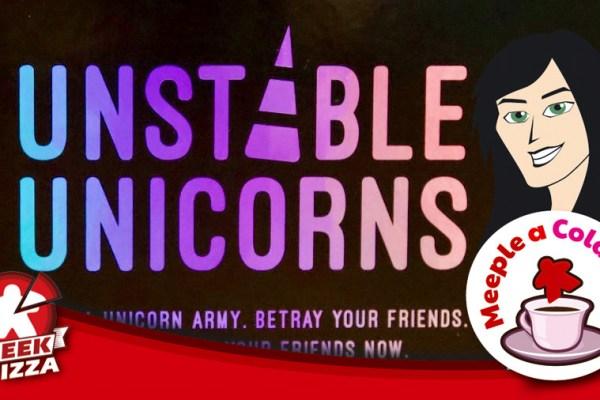 Meeple a colazione – Unstable Unicorns