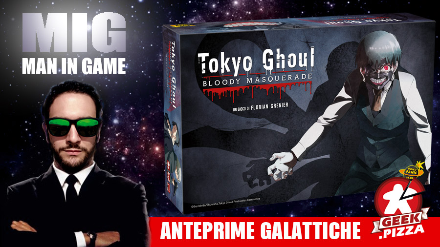 MIG Anteprime Galattiche: Tokyo Ghoul