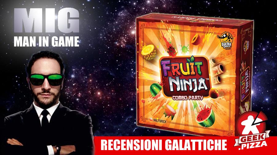 MIG Recensioni Galattiche: Fruit Ninja – Combo Party