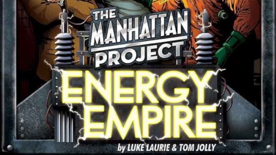 Lo spacciagiochi – The Manhattan Project: Energy Empire