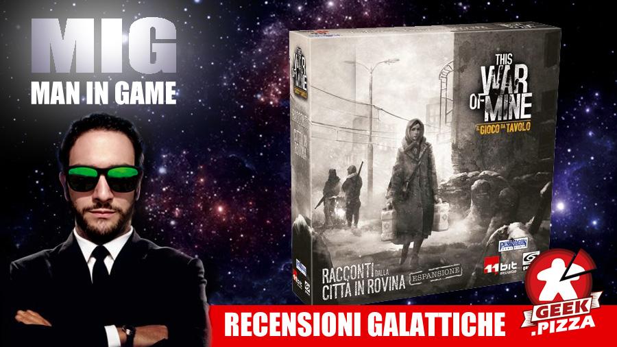 MIG Recensioni Galattiche: This War of Mine – Racconti dalla Città in Rovina