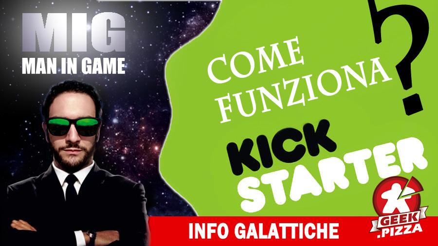 MIG Info Galattiche: How to Kickstarter?