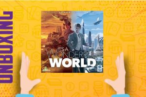 It's a wonderful world – Unboxing