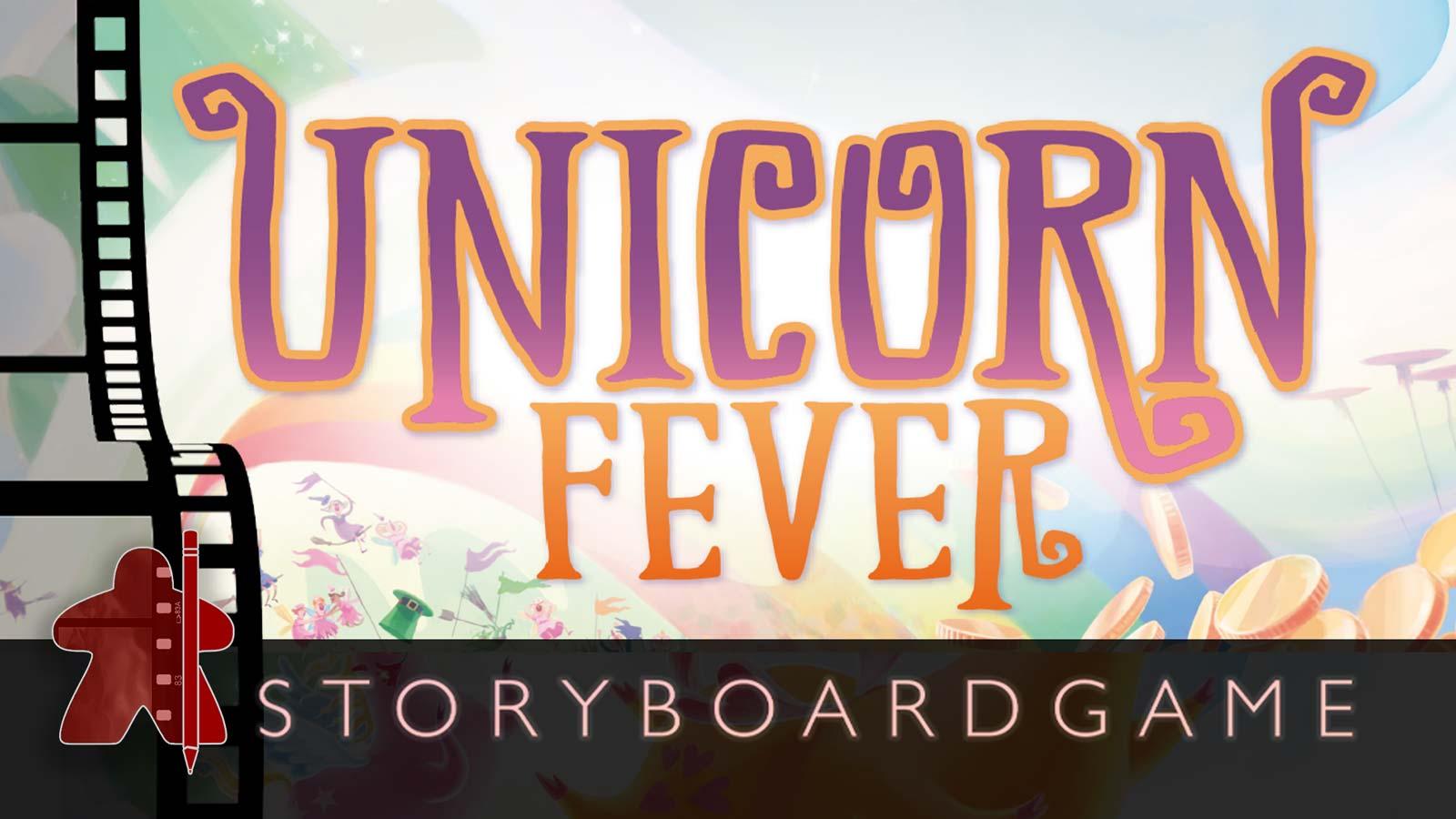 Storyboardgame – Unicorn Fever