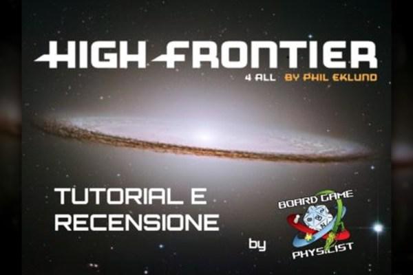 High Frontier 4 All – Tutorial e recensione