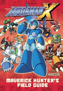 Mega Man X Maverick Hunter's Field Guide- UDON - Pontik® Geek