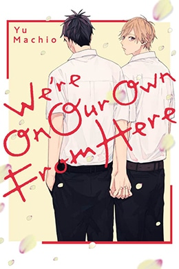 We're On Our Own from Here – Kodansha – Pontik® Geek