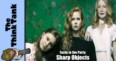 Tardy to the Party: Sharp Objects