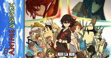 Anime Annex: Kill La Kill